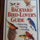 The Backyard Bird Lovers Guide Jan Mahnken Attracting Nesting Feeding  Resource locationO4