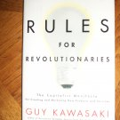 Rules for Revolutionaries Guy Kawasaki Marketing locationO7