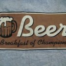Beer Breakfast of Champions Tee Shirt Medium