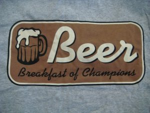 Beer Breakfast of Champions Tee Shirt Medium