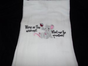 Wine is the Answer What was the Question Wine Dish Kitchen Towel Embroidery