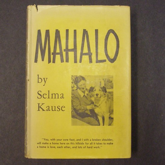 Mahalo by Selma Kause, illus. by Chuck Winter HCDJ AUTOGRAPHED