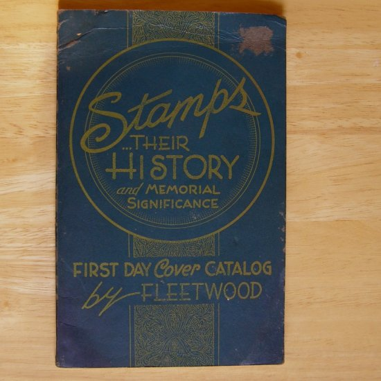 Stamps, Their History and Memorial Significance by Fleetwood Cover Service