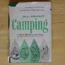 All About Camping by W. K. Merrill, illus. by Dick Pargeter and Luis M. Henderson HCDJ