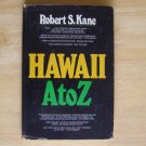 Hawaii A to Z by Robert S. Kane HCDJ