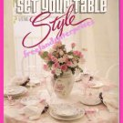 Better Homes & Gardens Set Your Table With Style Booklet 1989 Excellent Condtn