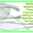 Beaded Bookmark Thong #07 Lime Green-Gold-White Beads 16 in