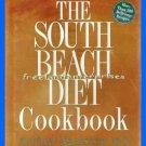 The South Beach Diet Cookbook By Arthur Agatston, M.D.