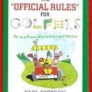 The Official Rules for Golfers By Paul Dickson 1999 B&N