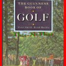 The Guinness Book of Golf by Keith MacKie, Peter Smith