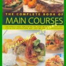The Complete Book of Main Courses Jenni Fleetwood ~2005