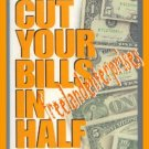 Finances Cut Your Bills in Half by Rodale Press 1993 HC