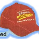 Don't Forget My Senior Discount Hat 1 Sz Fits Most Red