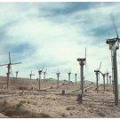 Post Card CA Wind Turbines, Oak Creek Pass, Ca NE of Tehachapi CA ~Mojave Desert