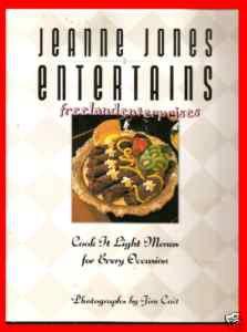 Book Jeanne Jones Entertains Cookbook by Jeanne Jones 1991