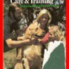 Book Family Guide to Dog Care and Training ~Morgan Wolforth~