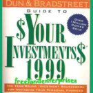 Book Dun & Bradstreet Guide 2 $Your Investments$ 1999 Dunnan