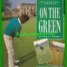 Book On the Green by Michael Hobbs Golf Instructor's Library