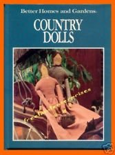 Book CRAFTS Country Dolls by Better Homes/Gardens Staff '91