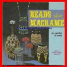 Book Beads Plus Macrame Little CRAFT Series ~Grethe LA Croix