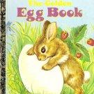 """Book Vintage A Little Golden Book """"The Golden Egg Book"""" LGB ~Circa 1975~"""