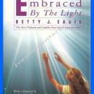 Book Embraced By The Light By Betty J Eadie 1992 New York Times #1 Best Seller
