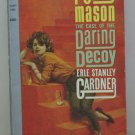 Perry Mason Novel - Case of the Daring Decoy - Paperback 1st Print - 1957 Vintage