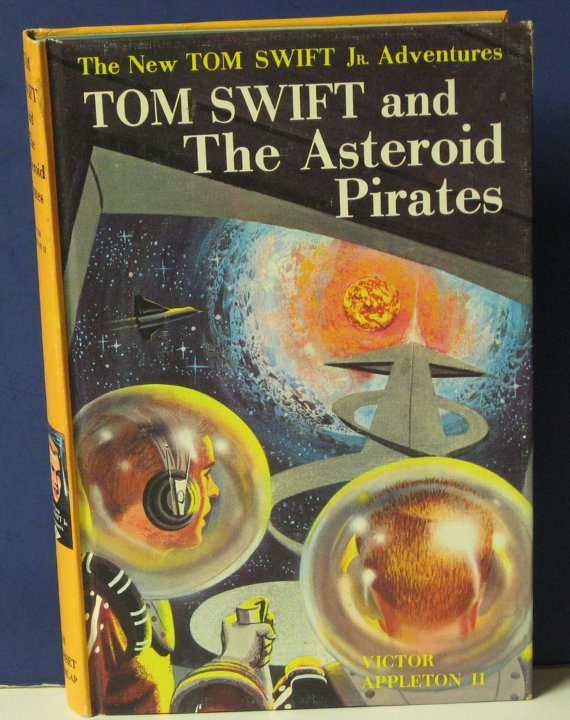 Tom Swift Jr. and the Asteroid Pirates - #21 - Hard Cover Book - 1963 Vintage
