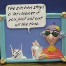 Aunty Acid Refrigerator Magnet Kitchen Stays Cleaner If You Just Eat Out