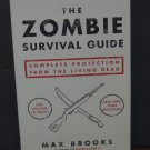 The Zombie Survival Guide - Max Brooks of World War Z - Random House - 2003