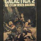 Battlestar Galactica 02 The Cylon Death Machine Paperback Novel - 1979 Vintage