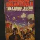 Battlestar Galactica 06 The Living Legend Paperback Novel - 1982 Vintage