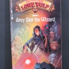World of Lone Wolf Book 1 Grey Star the Wizard Lonewolf - Greystar - 1987 Vintage