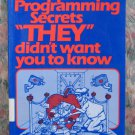 Computer Book - Apple Secrets They Didn't Want You to Know - Library Copy - 1986 Vintage