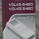 Computer Book - Volks 6420 / 6480 Owner's Manual - Commodore 84 / 128 - 1986 Vintage