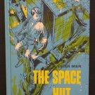 Kids' Book - The Space Hut - Ester Wier Weekly Reader Children's Book Club 1967 Vintage
