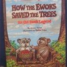 Star Wars Return of the Jedi How the Ewoks Saved the Trees - Random House - 1984 Vintage