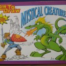 How to Draw Mystical Creatures - HC - Justin Ray Thompson - Kids' Books - 2001 Vintage