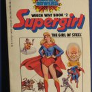 Super Powers Supergirl Girl of Steel - Which Way Book #2 - DC Comics - 1984 Vintage