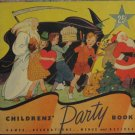 Childrens' Party Book - Games Decorations Menus Recipes - Staley MFG - 1935 Vintage