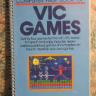 Commodore VIC-20 Book - Compute's First Book of VIC Games - 1983 Vintage