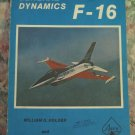 Aviation Book - General Dynamics F-16 - William Holder / William Siuru Jr. - 1976 Vintage