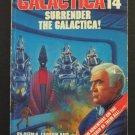 Battlestar Galactica 14 Surrender the Galactica Series Finale Paperback Novel - 1988 Vintage