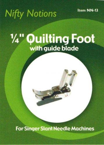 1/4 Inch Metal Quilt Piecing Foot for Singer Slant Needle Machines - NN-13