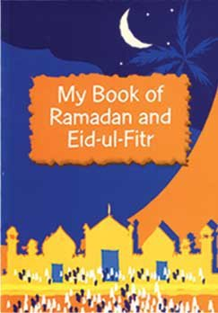 My Book of Ramadan and Eid-ul-Fitr