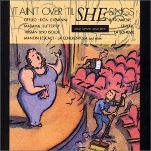 It Ain't Over Till She Sings (Audio CD)