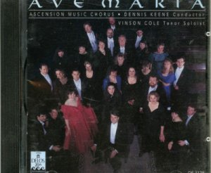 Ave Maria - Ascension Music Chorus - Dennis Keene conductor