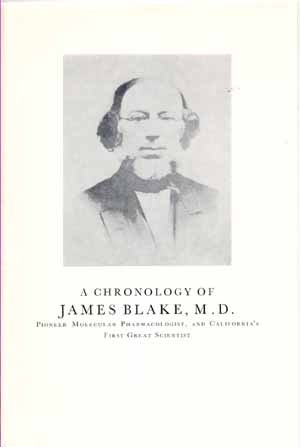 A Chronology of James Blake, M.D.