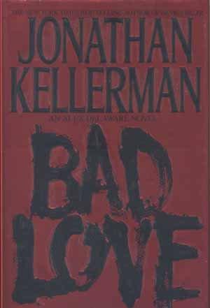 Bad Love - Jonathan Kellerman Signed First Edition