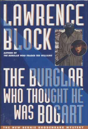 The Burglar Who Thought He Was Bogart  - Lawrence Block Signed Second Edition